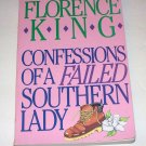 CONFESSIONS OF A FAILED SOUTHERN LADY Florence King 1990 SC