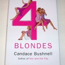 FOUR BLONDES Candace Bushnell 2000 HC DJ