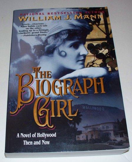 THE BIOGRAPH GIRL William J Mann 2001 SC