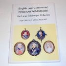 English and Continental Portrait Miniatures: The Latter-Schlesinger Collection