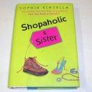 SHOPAHOLIC & SISTER Sophie Kinsella 2004 HC DJ 1st ED