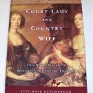COURT LADY AND COUNTRY WIFE  Lita Rose Betcherman 2005 HC DJ 1ST ED