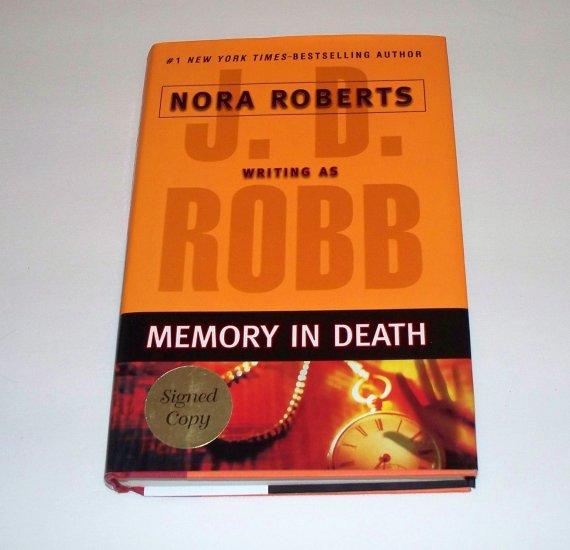 MEMORY IN DEATH J. D. Robb HC DJ 1ST/1ST SIGNED