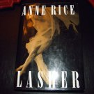 LASHER by Anne Rice 1993 Hardcover Dj