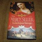 The Mercy Seller: A Novel by Brenda Rickman Vantrease 2007 HCDJ 1st / 1st