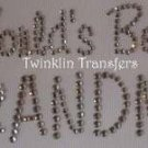 Rhinestone Transfer Hot Fix Iron On WORLDS BEST GRANDMA