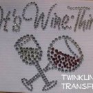 Rhinestone Hot Fix Iron On Transfer GLASSES WINE THIRTY