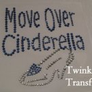 Rhinestone Hot Fix IronOn Transfer MOVE OVER CINDERELLA