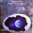 Earth,Pleiadian Keys To The Living Library