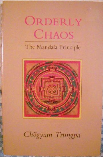 Orderly Chaos,Chogyam Trungpa