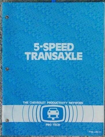 1982 GM 5 Speed Transaxle Service Booklet