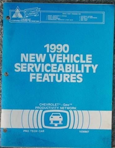 1990 GM New Vehicle Serviceability Features Booklet