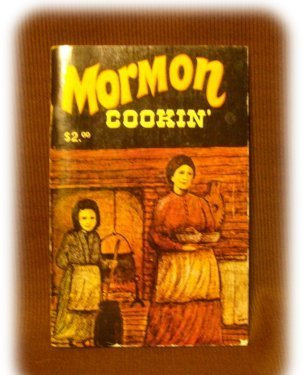 MORMON COOKIN'  COOKBOOK COOK BOOK 1976 Great Recipes!