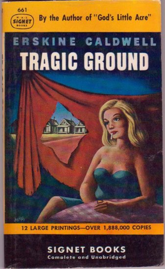 Tragic Ground, Erskine Caldwell Vintage Paperback Book, Signet #661, Southern Drama