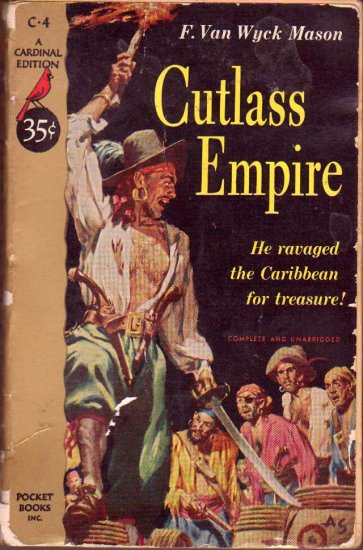 Cutlass Empire, F.Van Wyck Mason, Vintage Paperback Book, Pirates