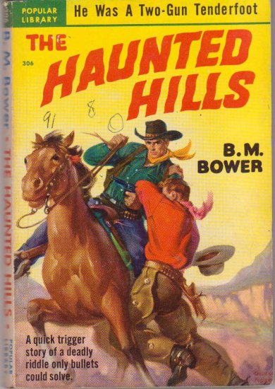The Haunted Hills, Vintage Paperback Book, Popular Library #306, Western