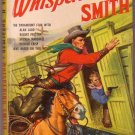Whispering Smith, Vintage Paperback Book, Popular Library #185, Western