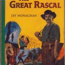 The Great Rascal, Jay Monaghan, Vintage Paperback Book, Western, Bantam #A-1145