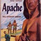 Apache, Will Levington Comfort, Vintage Paperback Book, Western, Bantam #922