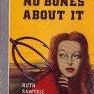 No Bones About It, Wallis, Vintage Paperback Book, Mystery, Bantam #72