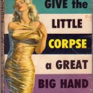 Give the Little Corpse a Great Big Hand, Mystery, Vintage Paperback Book, Dell #848
