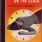 No Hands On the Clock, Geoffrey Homes, Mystery, Vintage Paperback Book, Bantam #52