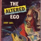 The Altered Ego, Jerry Sohl, Vintage Paperback Book, Pennant #P-75, Sci-Fi