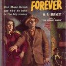 Nobody Lives Forever, W. R. Burnett, Vintage Paperback Book, Murder Mystery, Detective, Bantam #888
