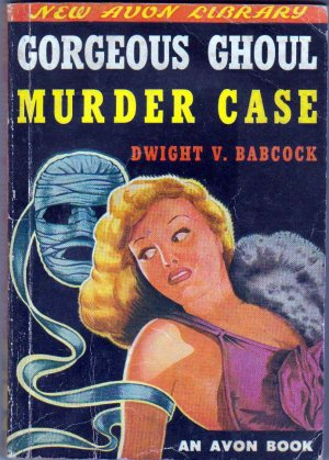 Gorgeous Ghoul Murder Case, Babcock, Mystery, Vintage Paperback Book, Avon #30