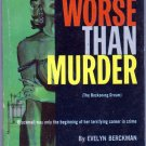 Worse Than Murder, Evelyn Berckman, Vintage Paperback Book, Dell #936, Mystery