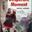 Desperate Moment, Martha Albrand, Vintage Paperback Book, Dell #651, Mystery