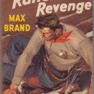 Rancher's Revenge, Max Brand, Vintage Paperback Book, Popular Library #152, Western