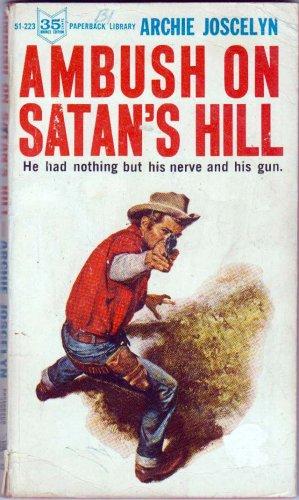 Ambush On Satan's Hill, Vintage Paperback Book, Paperback Library #51-223, Western
