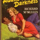Awake To Darkness, Vintage Paperback Book, Popular Library #212, Southern Sleaze