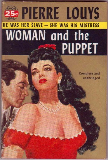 Woman and the Puppet, Pierre Louys, Vintage Paperback Book, Avon #668, Romance