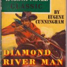 Diamond River Man, Cunningham, Vintage Paperback Digest, Western Novel Classics #29