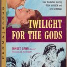 Twilight For the Gods, Ernest Gann, Vintage Paperback, Perma Books #M-4091, Movie Tie-In