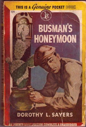 Busman's Honeymoon, Dorothy L. Sayers, Vintage Paperback, Pocket Book #324, Mystery