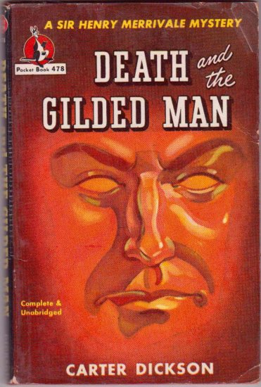 Death and the Gilded Man, Carter Dickson, Vintage Paperback, Pocket Books #478, Mystery