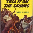 Tell It On the Drums, Robert W. Krepps, Vintage Paperback Book, Dell # D-156, Adventure
