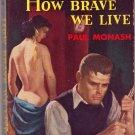 How Brave We Live, Paul Monash, Vintage Paperback Book, Avon #595, Sleaze, Delinquency, GGA