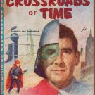 The Crossroads of Time/Mankind On the Run, Vintage Paperback Book Ace Double #D-164, Sci-Fi