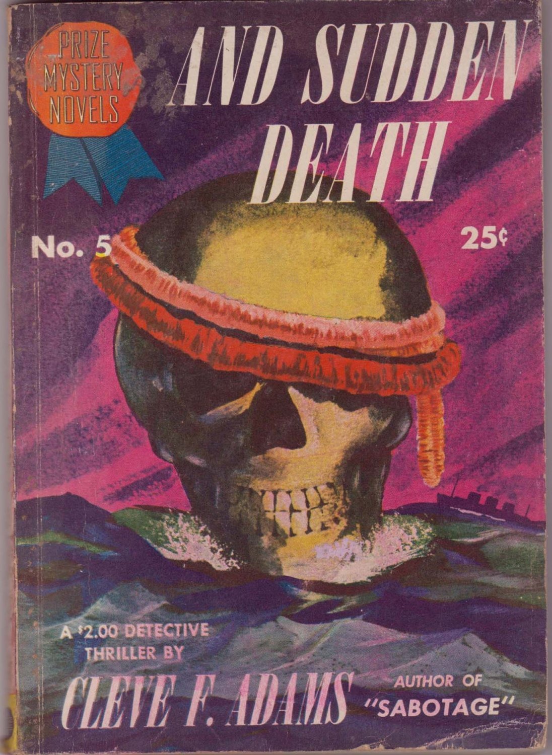 And Sudden Death, Cleve F. Adams, Vintage Paperback Book, Digest, Prize Mystery Novels #5, Murder