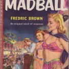 Madball, Fredric Brown, Vintage Paperback Book, Dell First Edition #2-E, Mystery, GGA, PBO