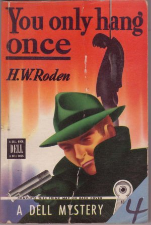 You Only Hang Once, H.W. Roden, Vintage Paperback Book, Dell Mapback #102, Mystery