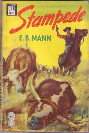 Stampede, E.B. Mann, Vintage Paperback Book, Dell Mapback #333, Cowboy, Western