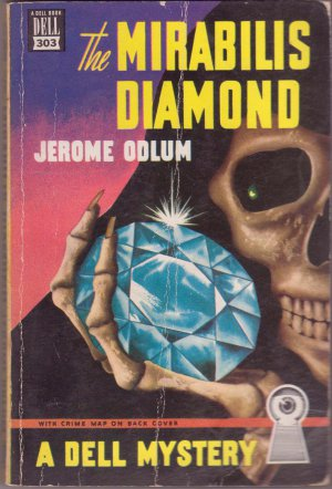 The Mirabilis Diamond, Jerome Odlum, Vintage Paperback Book, Dell Mapback #303, Mystery