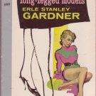 The Case Of The Long-Legged Models, Erle S. Gardner, Vintage Paperback, Pocket Book #6009, Mystery