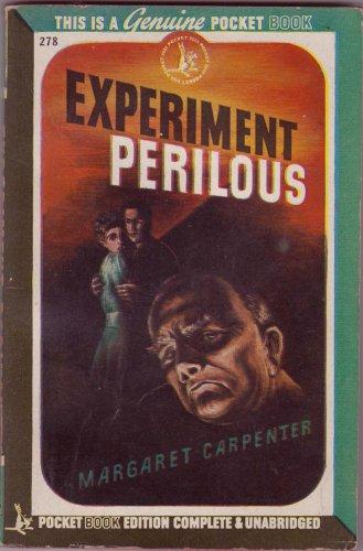 Experiment Perilous, Margaret Carpenter, Vintage Paperback, Pocket Book #278, Mystery
