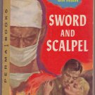 Sword And Scalpel, Frank G. Slaughter, Vintage Paperback, Perma Books #M-4092, Adventure